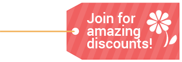 Join for amazing discounts!